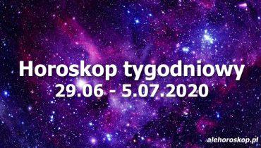horoskop tygodniowy 29 czerwca 5 lipca 2020
