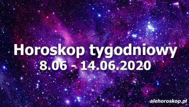 horoskop tygodniowy na 8-15 czerwca 2020