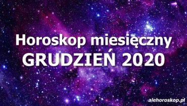 horoskop miesięczny grudzień 2020