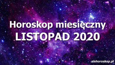 horoskop miesięczny listopad 2020