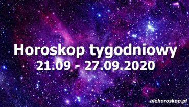 horoskop tygodniowy 21-27 września 2020