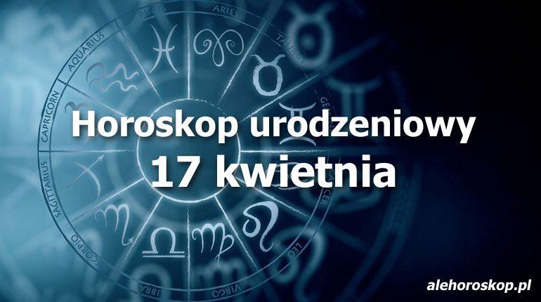 horoskop urodzeniowy 17 kwietnia