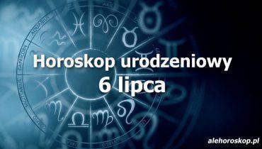 horoskop urodzeniowy 6 lipca